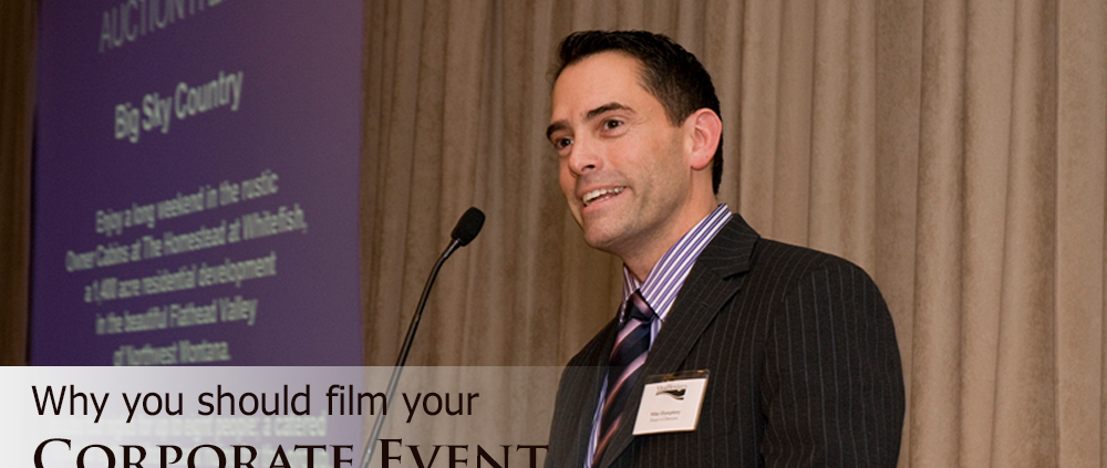 why you should film your corporate event