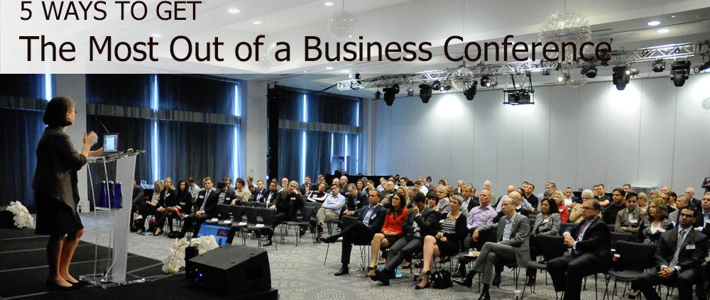 get most out of a business conference