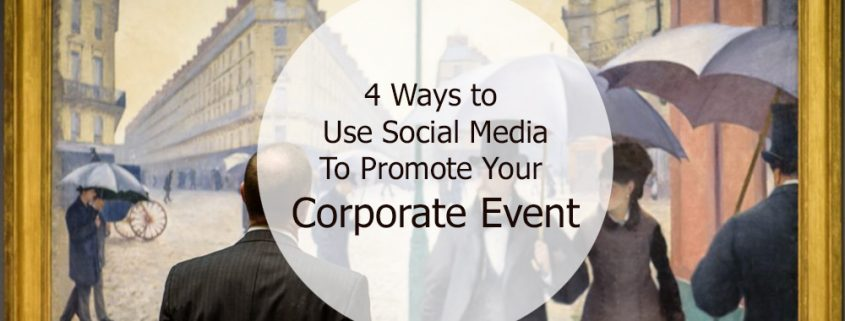 4 ways to promote your event with social media